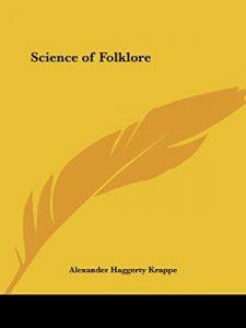 द सायंस ऑफ फोल्कलोअर (The Science of Folklore)
