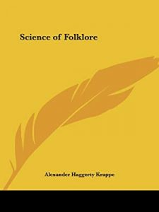 Read more about the article द सायंस ऑफ फोल्कलोअर (The Science of Folklore)