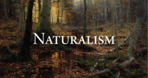 निसर्गवाद (Naturalism)