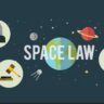 अंतराळ कायदा (Space Law)
